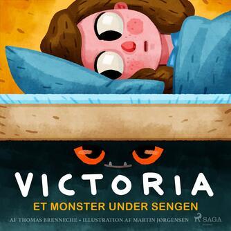 Thomas Banke Brenneche: Et monster under sengen