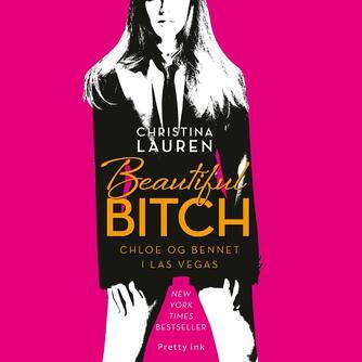 Christina Lauren: Beautiful bitch