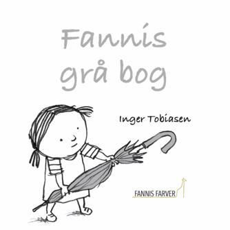 Inger Tobiasen: Fannis grå bog