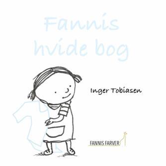 Inger Tobiasen: Fannis hvide bog