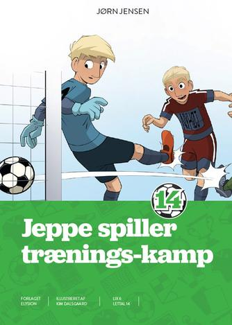 Jørn Jensen (f. 1946): Jeppe spiller trænings-kamp