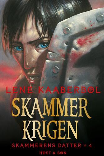 Lene Kaaberbøl: Skammerkrigen