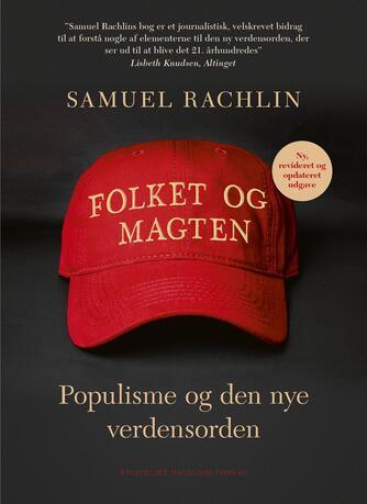 Samuel Rachlin: Folket og magten : populisme og den nye verdensorden