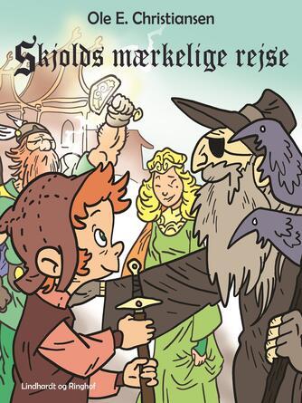 Ole E. Christiansen (f. 1935): Skjolds mærkelige rejse