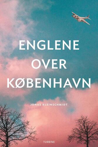 Jonas Kleinschmidt (f. 1982): Englene over København