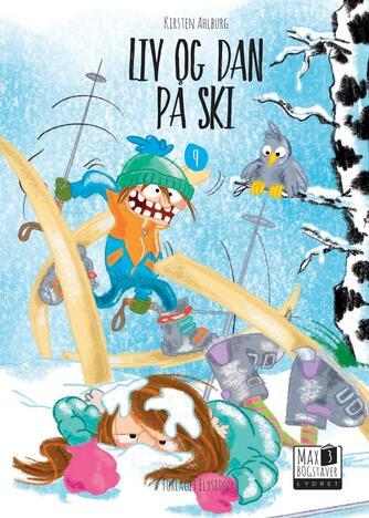 Kirsten Ahlburg: Liv og Dan på ski