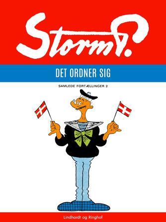 Robert Storm Petersen: Det ordner sig