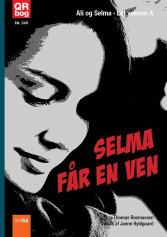 Thomas Rasmussen (f. 1967-08-13): Selma får en ven