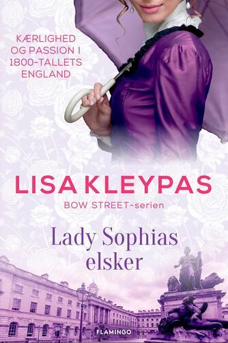 Lisa Kleypas: Lady Sophias elsker
