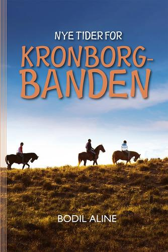 Bodil Aline: Nye Tider for Kronborgbanden