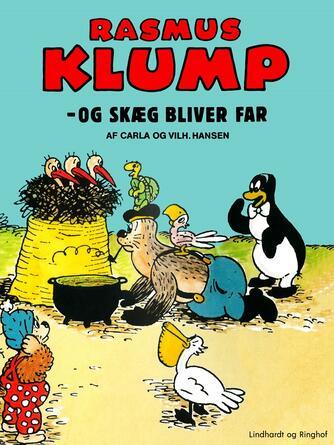 Carla Hansen (f. 1906): Rasmus Klump - og Skæg bliver far