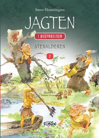 Søren Hemmingsen: Jagten : stenalderen
