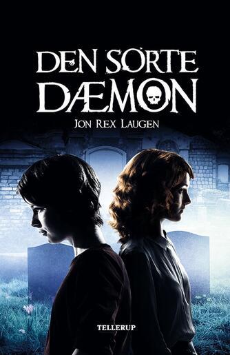Jon Rex Laugen: Den sorte dæmon