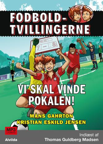 Måns Gahrton: Vi skal vinde pokalen!