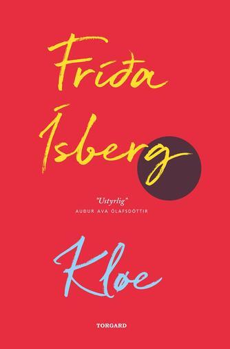 Fríða Ísberg (f. 1992): Kløe