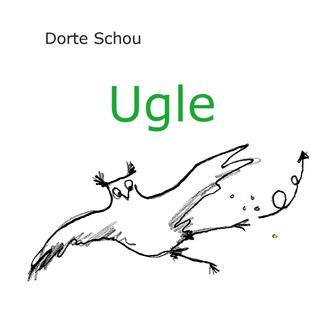 Dorte Schou: Ugle