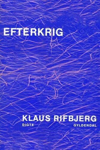 Klaus Rifbjerg: Efterkrig