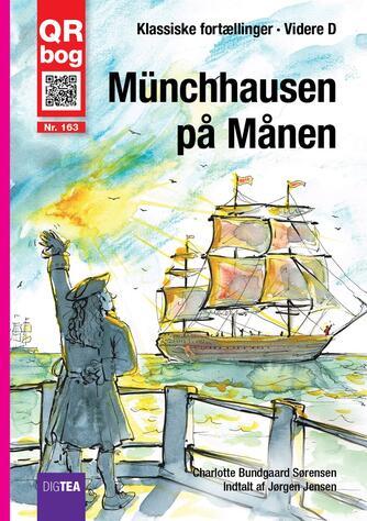 Charlotte Bundgaard Sørensen: Münchhausen på månen