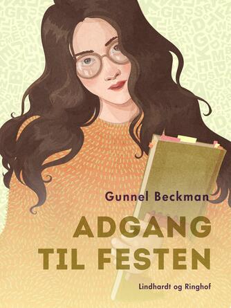 Gunnel Beckman: Adgang til festen