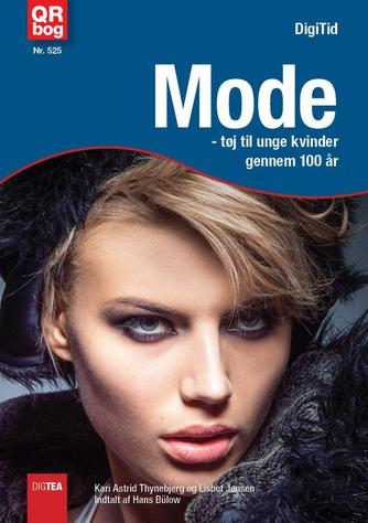 : Mode : tøj til unge kvinder gennem 100 år
