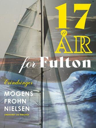 Mogens Frohn Nielsen: 17 år for Fulton