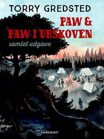 Torry Gredsted: Paw & Paw i urskoven