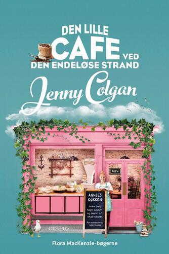 Jenny Colgan (f. 1972): Den lille cafe ved den endeløse strand