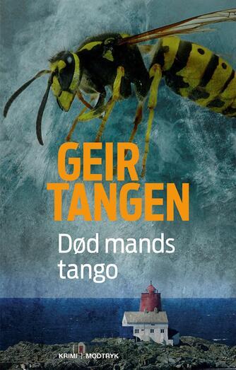 Geir Tangen (f. 1970): Død mands tango