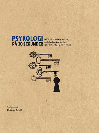 : Psykologi på 30 sekunder : de 50 mest tankevækkende psykologiske teorier - hver især forklaret på et halvt minut