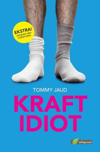 Tommy Jaud: Kraftidiot