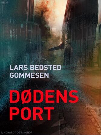 Lars Bedsted Gommesen: Dødens port