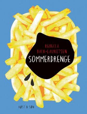 Rebecca Bach-Lauritsen: Sommerdrenge