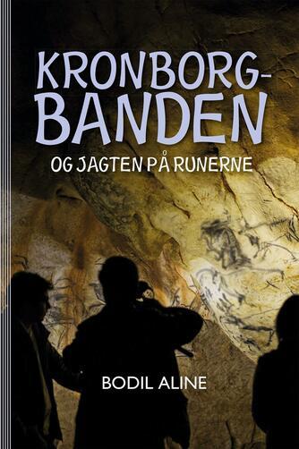Bodil Aline: Kronborgbanden og jagten på runerne