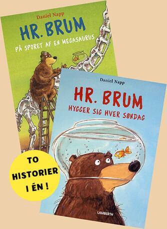 Daniel Napp: Hr. Brum på sporet af en Megasaurus : Hr. Brum hygger sig hver søndag