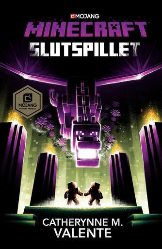 Catherynne M. Valente: Minecraft - slutspillet