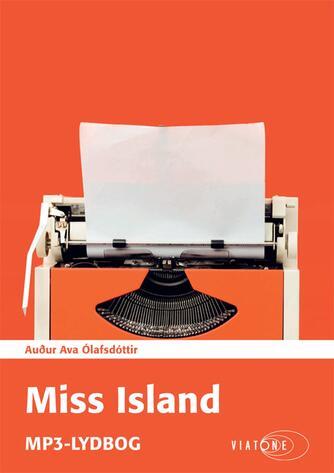 Auður Ava Ólafsdóttir: Miss Island