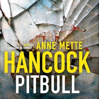 Anne Mette Hancock: Pitbull