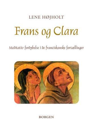 Lene Højholt: Frans og Clara