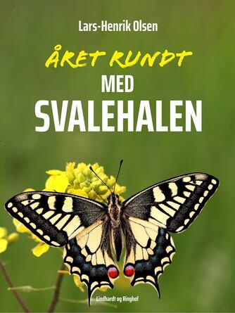 Lars-Henrik Olsen (f. 1946): Året rundt - med svalehalen