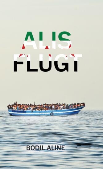 Bodil Aline: Alis flugt