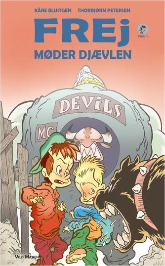 Kåre Bluitgen: Frej møder djævlen