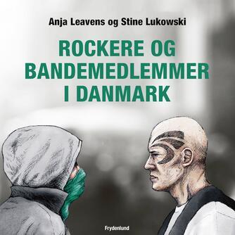 : Rockere og bandemedlemmer i Danmark