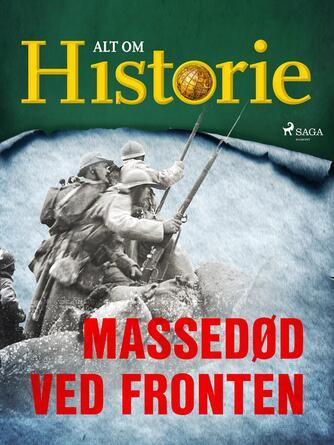 Jakob Eberhardt, Hans Henrik Rasmussen, Peter Krogh Andersen: Massedød ved fronten