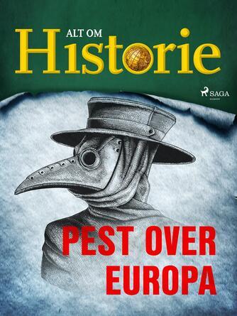 Else Christensen: Pest over Europa