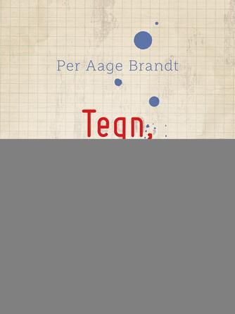 Per Aage Brandt: Tegn, ting & tanker : semiotiske essays