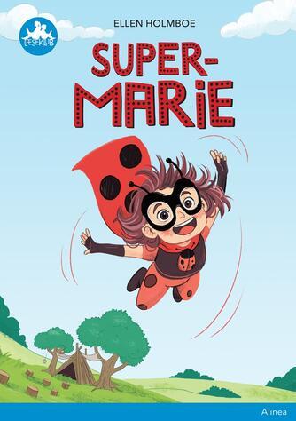 Ellen Holmboe: Super-Marie