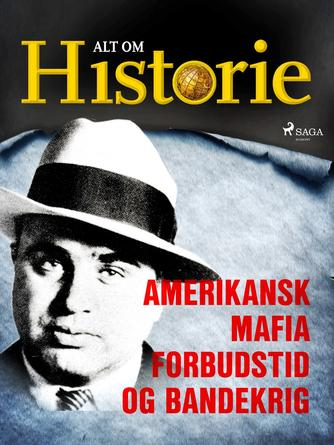 Pelle Stampe, Stine Overbye, Tomas Revsbech Hansen: Amerikansk mafia, forbudstid og bandekrig