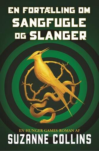 Suzanne Collins: En fortælling om sangfugle og slanger