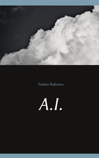Torben Pedersen (f. 1971): A.I.