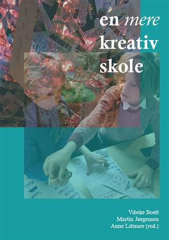 : En mere kreativ skole